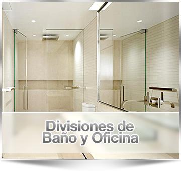 DIVISIONES DE BAÑO, OFICINA y BARANDAS DE ACERO