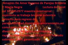 trabajos de brujeria en villavicencio 3113452977 amarres de amor brujo espiritista