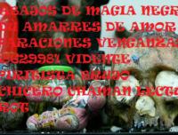 trabajos de magia negra en villavicencio 3138629981 amarres de amor brujeria vudù