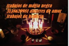 Trabajos de magia negra en Bogotá 3138629981 amarres de amor en Bogotá